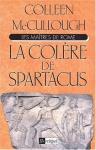 """Couverture du livre : """"La colère de Spartacus"""""""