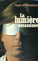"""Couverture du livre : """"La lumière assassinée"""""""