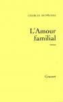 """Couverture du livre : """"L'amour familial"""""""