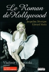 "Couverture du livre : ""Le roman de Hollywood"""
