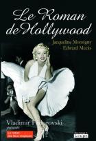 """Couverture du livre : """"Le roman de Hollywood"""""""