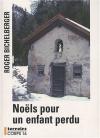 """Couverture du livre : """"Noëls pour un enfant perdu"""""""