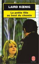 """Couverture du livre : """"La petite fille au bout du chemin"""""""