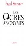 """Couverture du livre : """"Les ogres anonymes, suivi de L'effaceur"""""""