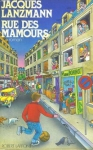 """Couverture du livre : """"Rue des mamours"""""""