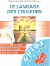 """Couverture du livre : """"Le langage des couleurs"""""""