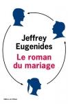 """Couverture du livre : """"Le roman du mariage"""""""