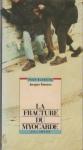 """Couverture du livre : """"La fracture du myocarde"""""""