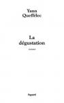 """Couverture du livre : """"La dégustation"""""""
