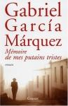 """Couverture du livre : """"Mémoire de mes putains tristes"""""""