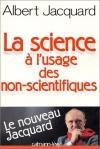 """Couverture du livre : """"La science à l'usage des non-scientifiques"""""""