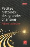 """Couverture du livre : """"Petites histoires des grandes chansons"""""""