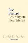 """Couverture du livre : """"Les religions meurtrières"""""""