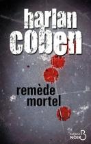 """Couverture du livre : """"Remède mortel"""""""