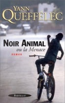 """Couverture du livre : """"Noir animal ou la menace"""""""