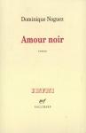 """Couverture du livre : """"Amour noir"""""""