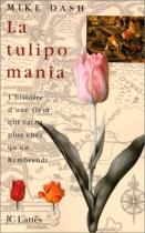 """Couverture du livre : """"La tulipomania"""""""