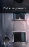 """Couverture du livre : """"Parfum de poussière"""""""