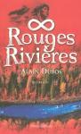 """Couverture du livre : """"Rouges rivières"""""""