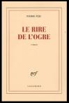 """Couverture du livre : """"Le rire de l'ogre"""""""