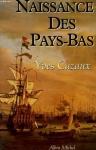 """Couverture du livre : """"Naissance des Pays-Bas"""""""
