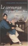 """Couverture du livre : """"Le cormoran du grand fleuve Bleu"""""""