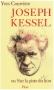 """Couverture du livre : """"Joseph Kessel ou sur la piste du lion"""""""
