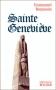 """Couverture du livre : """"Sainte Geneviève"""""""
