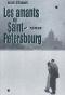 """Couverture du livre : """"Les amants de Saint-Pétersbourg"""""""