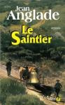 """Couverture du livre : """"Le saintier"""""""