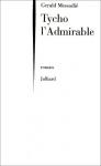 """Couverture du livre : """"Tycho l'admirable"""""""