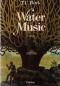 """Couverture du livre : """"Water music"""""""