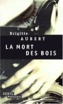 """Couverture du livre : """"La mort des bois"""""""