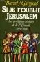 """Couverture du livre : """"Si je t'oublie Jérusalem"""""""