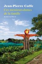 """Couverture du livre : """"Ces messieurs-dames de la famille"""""""
