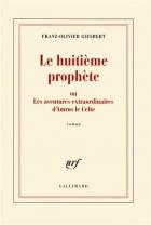 """Couverture du livre : """"Le huitième prophète ou les aventures extraordinaires d'Amros le Celte"""""""