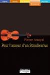 """Couverture du livre : """"Pour l'amour d'un stradivarius"""""""