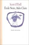 """Couverture du livre : """"Etoile noire, aube claire"""""""