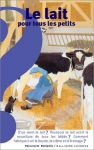 """Couverture du livre : """"Le lait pour tous les petits"""""""