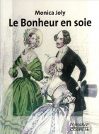 """Couverture du livre : """"Le bonheur en soie"""""""