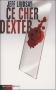 """Couverture du livre : """"Ce cher Dexter"""""""