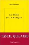 """Couverture du livre : """"La haine de la musique"""""""
