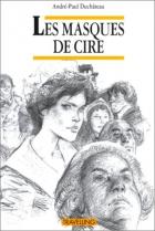 """Couverture du livre : """"Les masques de cire"""""""