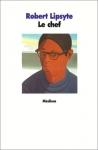 """Couverture du livre : """"Le chef"""""""
