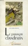 """Couverture du livre : """"Le passager clandestin"""""""