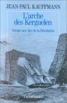 """Couverture du livre : """"L'arche des Kerguelen"""""""