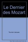 """Couverture du livre : """"Le dernier des Mozart"""""""
