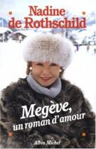"""Couverture du livre : """"Megève, un roman d'amour"""""""