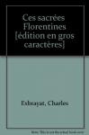 """Couverture du livre : """"Ces sacrées Florentines"""""""