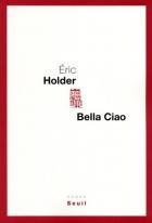 """Couverture du livre : """"Bella Ciao"""""""